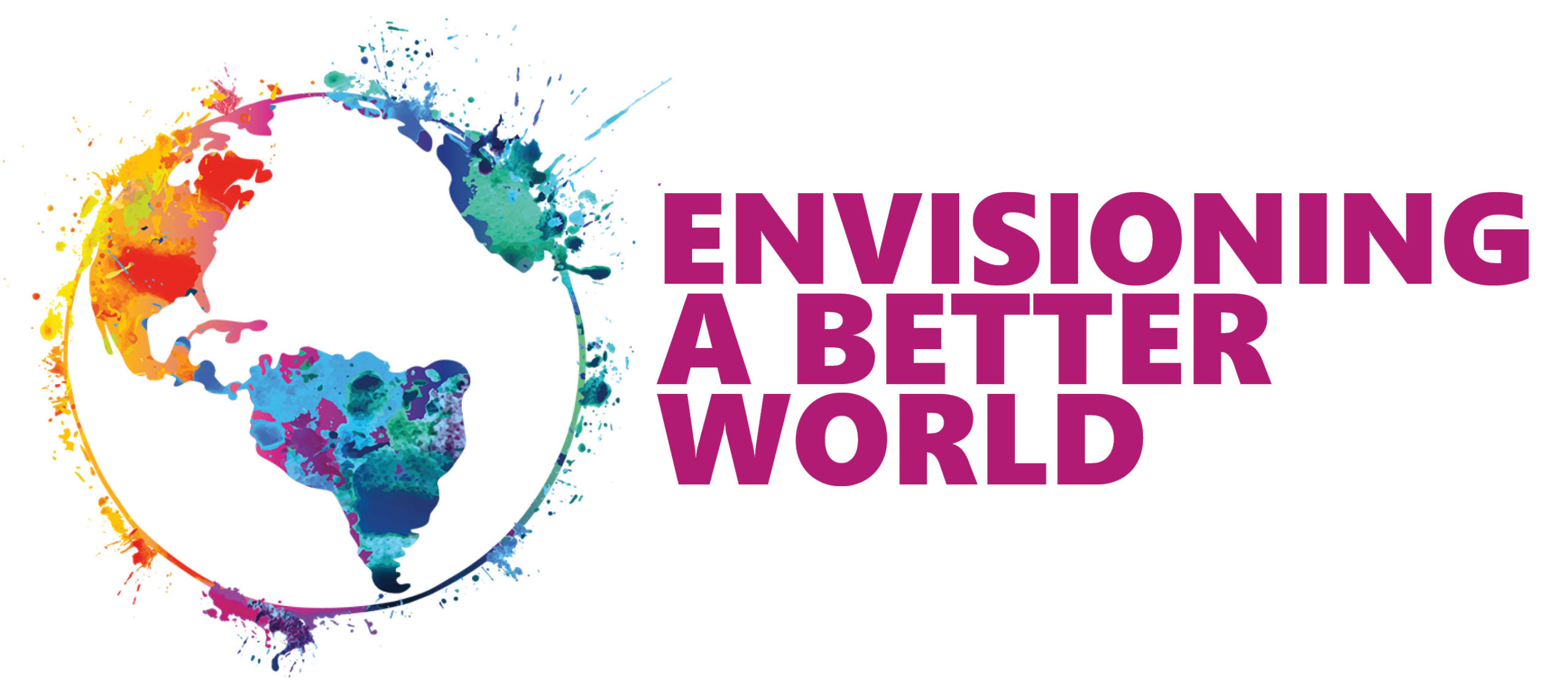 Envisioning A Better World
