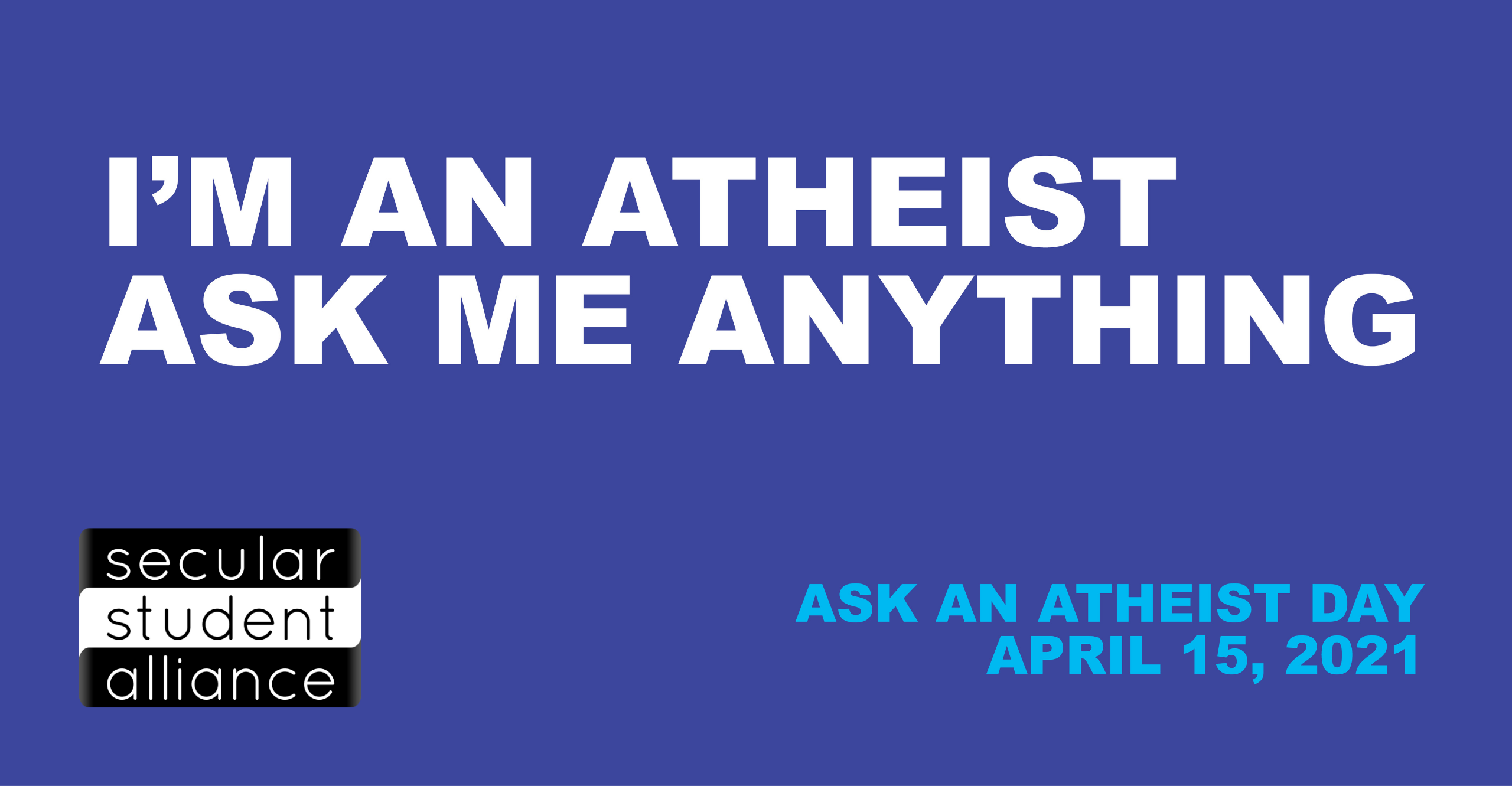 Ask an Atheist - 2560x1331