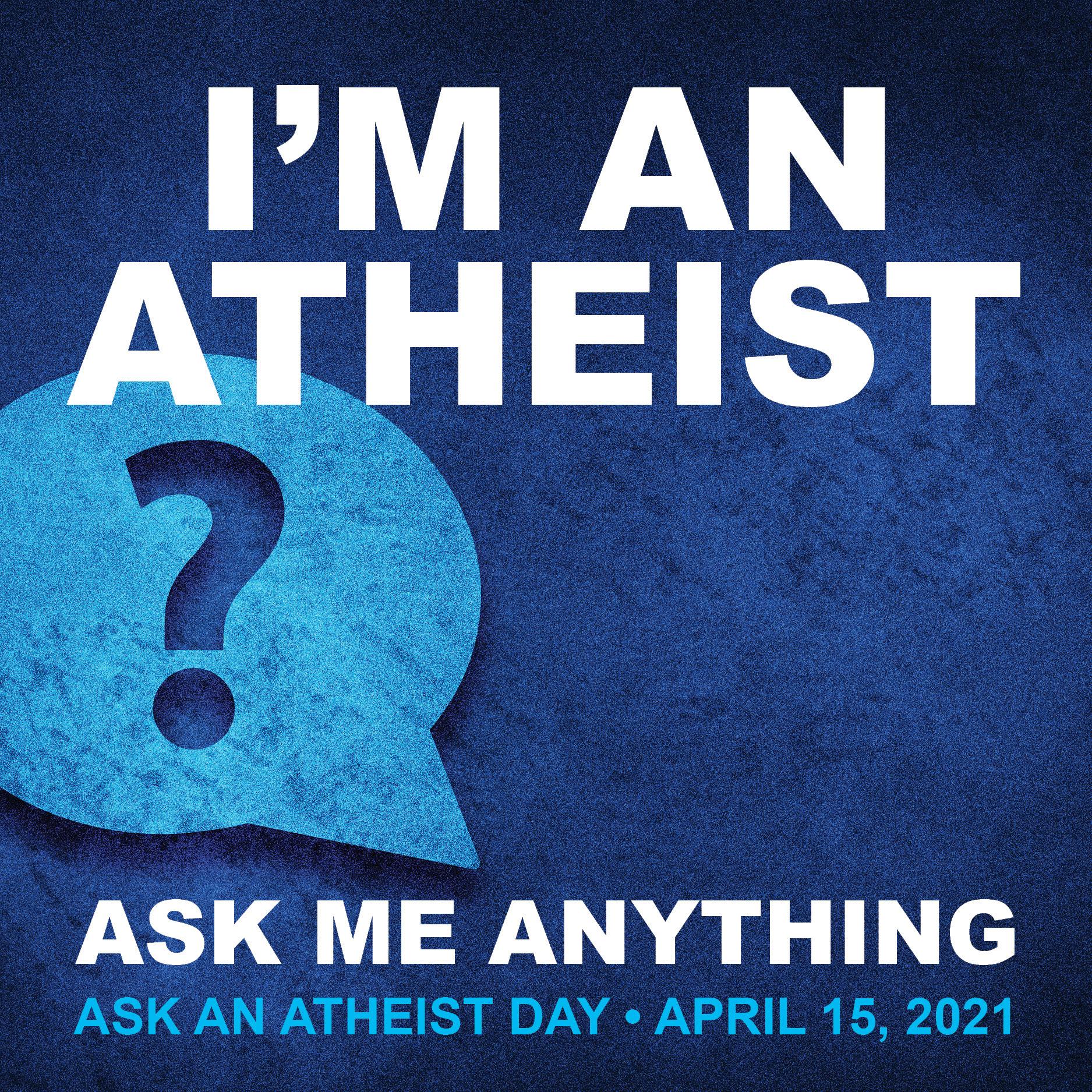 Ask an Atheist